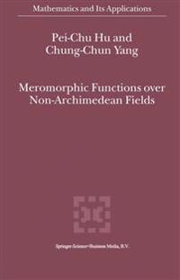 Meromorphic Functions over Non-archimedean Fields