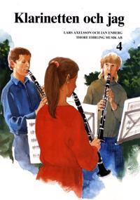 Klarinetten och jag 4 - Lars Axelsson, Jan Enberg pdf epub