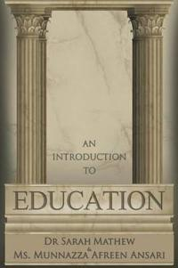 An Introduction to Education