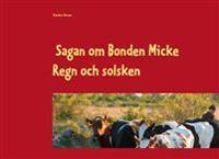 Sagan om Bonden Micke : Regn och solsken