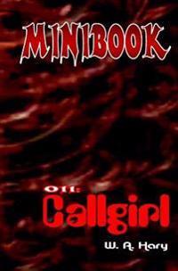 """Minibook 011: Callgirl: Sheila, Die Agentin Mit Herz Und Pistole!"""""""