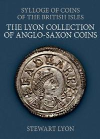 The Lyon Collection of Anglo-Saxon Coins