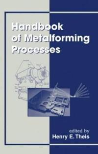 Handbook of Metalforming Processes