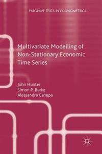 Multivariate Modelling of Non-Stationary Economic Time Series
