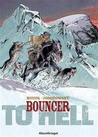 Bouncer. D. 8, To hell