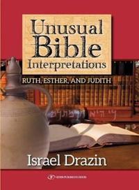 Unusual Bible Interpretations