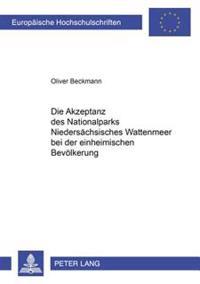 Die Akzeptanz Des Nationalparks Niedersaechsisches Wattenmeer Bei Der Einheimischen Bevoelkerung