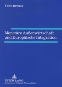 Monetaere Auenwirtschaft Und Europaeische Integration