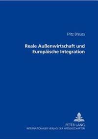 Reale Auenwirtschaft Und Europaeische Integration