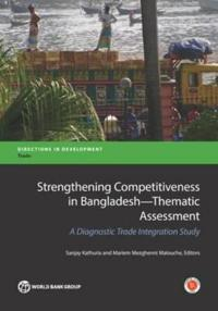 Strengthening Competitiveness in Bangladesh