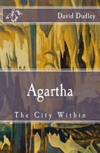 Agartha: The City Within