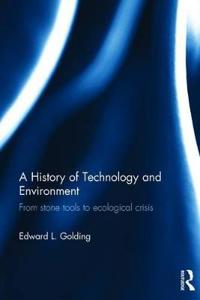 A History of Technology and Environment