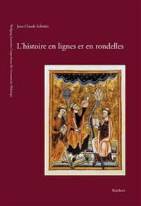 L'Histoire En Lignes Et En Rondelles: Les Figures Du Temps Chretien Au Moyen Age