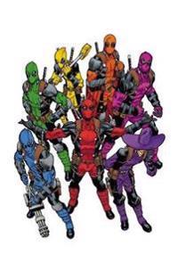 Deadpool: World's Greatest, Volume 1