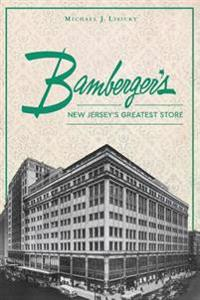 Bamberger's: New Jersey's Greatest Store