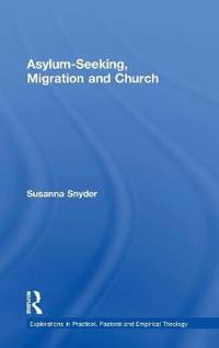 Asylum-Seeking, Migration and Church