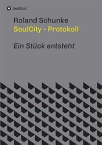 Soulcity - Protokoll