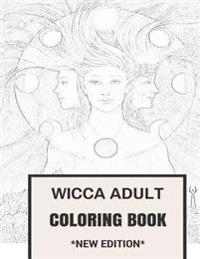 Wicca Adult Coloring Book: Occult and Mysticism Pagan Coloring Book for Adults