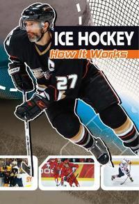 Ice hockey - how it works