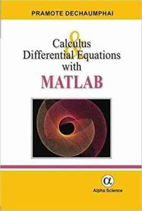 Calculus and Differential Equations with MATLAB