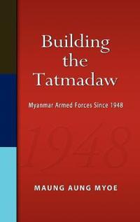 Building the Tatmadaw