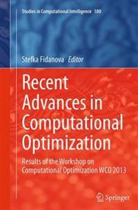 Recent Advances in Computational Optimization