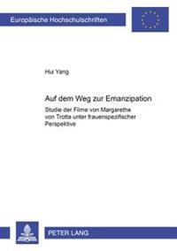 Auf Dem Weg Zur Emanzipation: Studie Der Filme Von Margarethe Von Trotta Unter Frauenspezifischer Perspektive- Das Zweite Erwachen Der Christa Klage =
