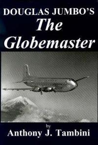 Douglas Jumbo's the Globemaster