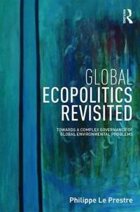 Global Ecopolitics Revisited