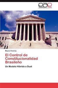 El Control de Constitucionalidad Brasileno