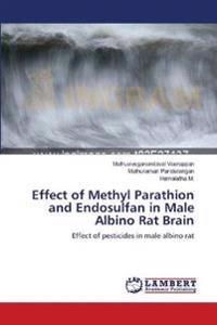Effect of Methyl Parathion and Endosulfan in Male Albino Rat Brain