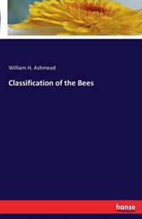 Classification of the Bees