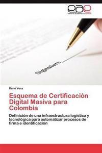 Esquema de Certificacion Digital Masiva Para Colombia