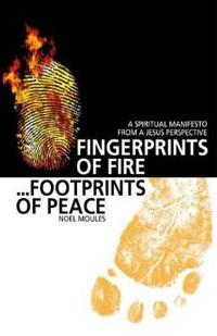 Fingerprints of Fire... Footprints of Peace