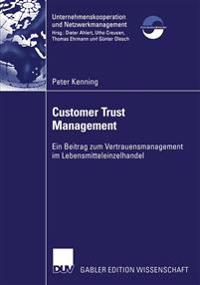 Customer Trust Management