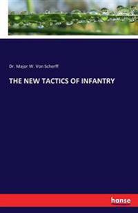 The New Tactics of Infantry