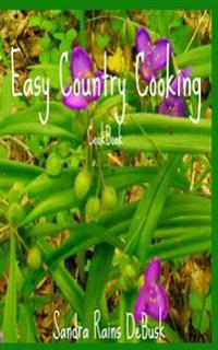 Easy Country Cooking