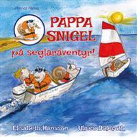 Pappa Snigel på seglaräventyr
