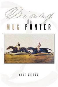 Diary of a Mug Punter