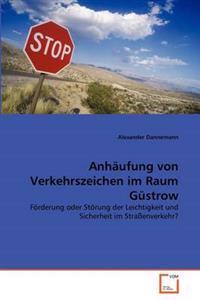 Anhaufung Von Verkehrszeichen Im Raum Gustrow