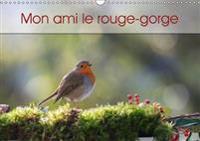 Mon Ami Le Rouge-Gorge 2017