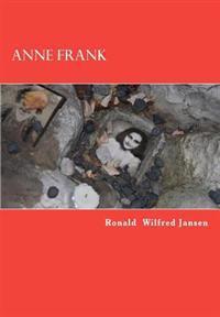 Anne Frank: Stille Getuigen. Herinneringen Aan Het Leven Van Een Joods Meisje.