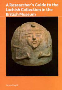 A Researcher's Guide to the Lachish Collection in the British Museum