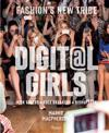 Digital Girls: Fashion's New Tribe