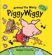 Around the World Piggywiggy: A Pull-The-Page Book