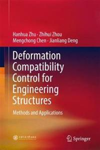Deformation Compatibility Control for Engineering Structures