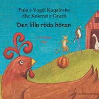 Den lilla röda hönan  (albanska och svenska) - Henriette Barkow - böcker (9789187547430)     Bokhandel