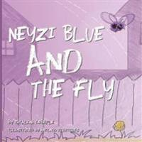 Neyzi Blue and the Fly
