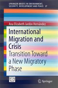 International Migration and Crisis