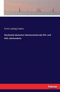 Neudrucke Deutscher Literaturwerke Des XVI. Und XVII. Jahrhunderts